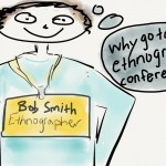 Why go to an ethnography conference?: Notes from the EPIC 2013 Conference